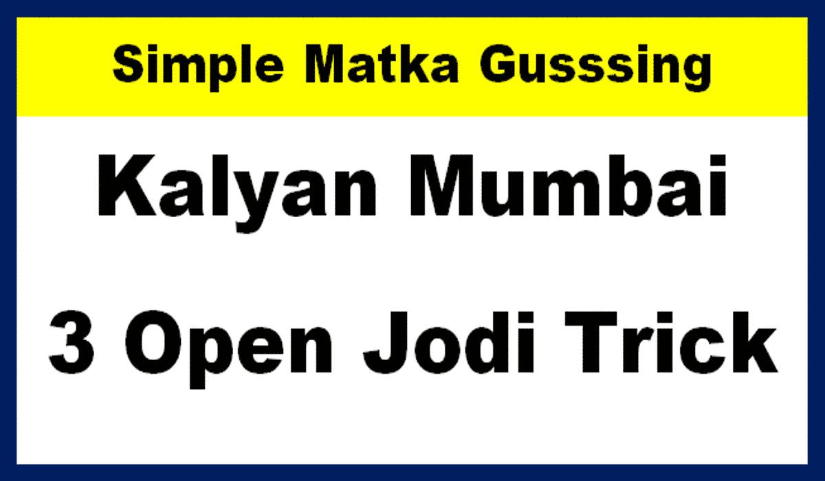 Simple Matka Guessing Trick Kalyan, Mumbai - 3 Open Jodi